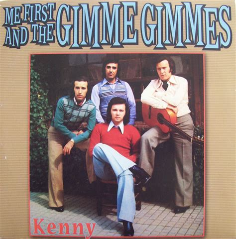 Me First And The Gimme Gimmes* - Kenny   Releases   Discogs