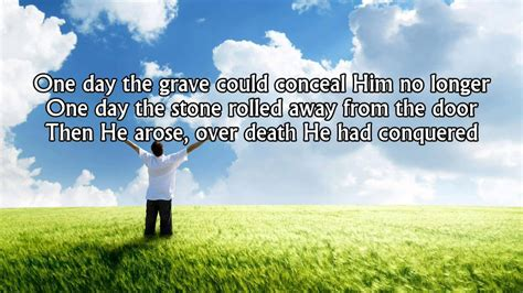 Glorious Day (Living He Loved Me) - Casting Crowns