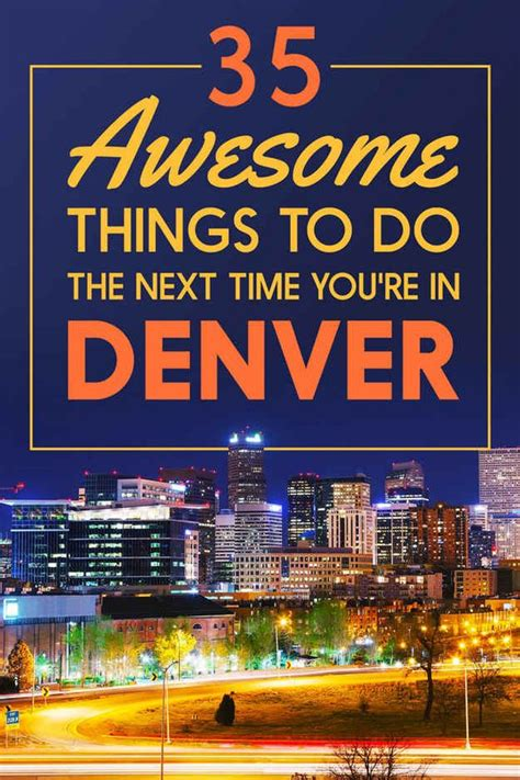 35 Awesome Reasons To Visit Denver, Colorado   Awesome