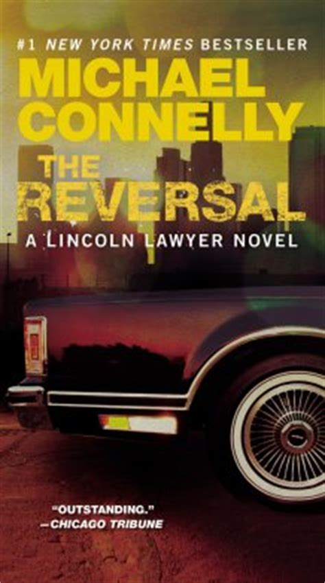 The Reversal (2010) - Novels - MichaelConnelly
